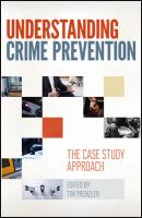 new book, title: Understanding Crime Prevention [electronic resource] : The Case Study Approach / Prenzler, Tim.