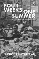new book, title: Four weeks one summer : when it all went wrong / Nicholas Whitlam.