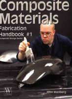 new book, title: Composite materials fabrication handbook / John Wanberg.