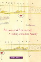 new book, title: Reason and resonance : a history of modern aurality / Veit Erlmann.