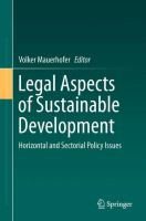 new book, title: Legal Aspects of Sustainable Development [electronic resource] : Horizontal and Sectorial Policy Issues / edited by Volker Mauerhofer.