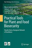 new book, title: Practical Tools for Plant and Food Biosecurity [electronic resource] : Results from a European Network of Excellence / edited by Maria Lodovica Gullino, James P. Stack, Jacqueline Fletcher, John D. Mumford.
