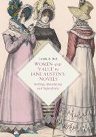 new book, title: Women and 'Value' in Jane Austen's Novels [electronic resource]: Settling, Speculating and Superfluity