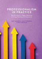 new book, title: Professionalism in Practice [electronic resource]: Key Directions in Higher Education Learning, Teaching and Assessment