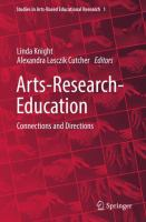new book, title: Arts-Research-Education [electronic resource]: Connections and Directions