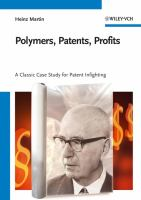new book, title: Polymers, patents, profits : a classic case study for patent infighting : Karl Ziegler, the Team, 1953-1998 / Heinz Martin.