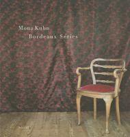 new book, title: Mona Kuhn : Bordeaux series = série Bordeaux / Mona Kuhn.