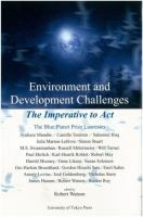 new book, title: Environment and development challenges : the imperative to act : the Blue Planet Prize laureates / edited by Robert Watson.