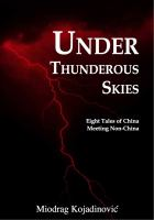 new book, title: Under thunderous skies [electronic resource] : eight tales of China meeting non-China / Miodrag Kojadinovic.
