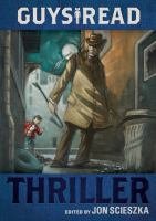 [KIDS] Guys Read: Thriller