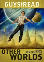 [KIDS] Guys Read: Other Worlds