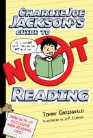[KIDS] Charlie Joe Jackson's Guide to Not Reading