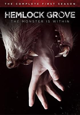 cover of Hemlock Grove: The Complete First Season