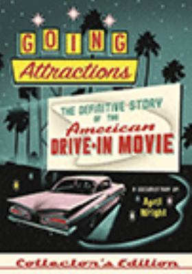 cover of Going Attractions: The Definitive Story of the American Drive-In Movie