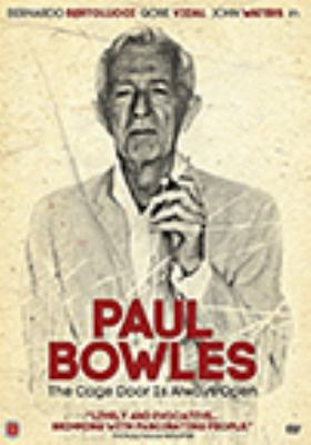 cover of Paul Bowles: The Cage Door is Always Open