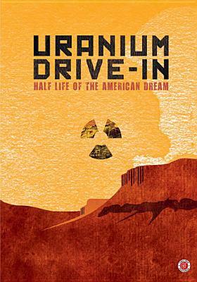 cover of Uranium Drive-In
