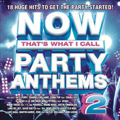 cover of Now That's What I Call Party Anthems Vol. 2