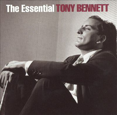 Cover image for The essential Tony Bennett 