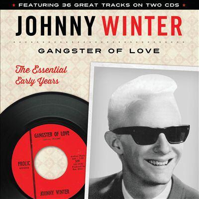 Johnny Winter, Gangster of Love