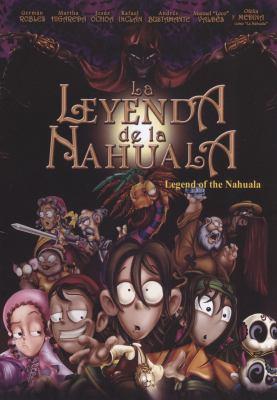 Imagen de la cobertura for La leyenda de la Nahuala