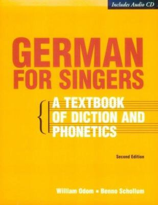 German for Singers: A Textbook of Diction and Phonetics