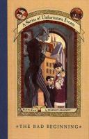 The+bad+beginning by Snicket, Lemony © 1999 (Added: 5/18/17)
