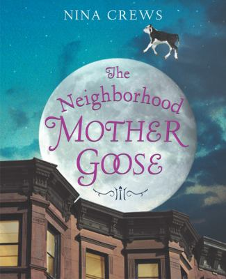 Cover image for The Neighborhood Mother Goose