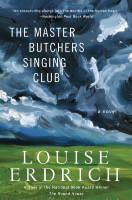 cover of The Master Butchers Singing Club: A Novel