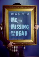 Me, the Missing, and the Dead catalog link