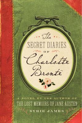 Secret Diaries of Charlotte Bronte