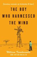 The Boy Who Harnessed the Wind catalog link