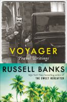 Voyager : Travel Writings by Banks, Russell © 2016 (Added: 8/29/16)