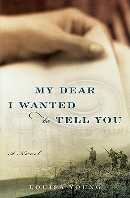 Details about My dear I wanted to tell you : a novel