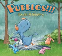 Puddles by Atteberry, Kevan © 2016 (Added: 7/11/16)