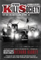 The Kill Society : A Sandman Slim Novel by Kadrey, Richard © 2017 (Added: 6/13/17)