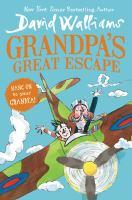 Grandpas+great+escape by Walliams, David © 2017 (Added: 2/28/17)