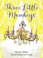 Three+little+monkeys by Blake, Quentin © 2017 (Added: 12/11/17)