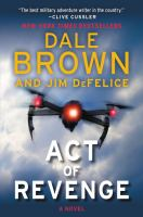Act Of Revenge : A Novel by Brown, Dale © 2018 (Added: 1/31/18)