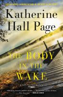 The Body In The Wake : A Faith Fairchild Mystery by Page, Katherine Hall © 2019 (Added: 5/9/19)