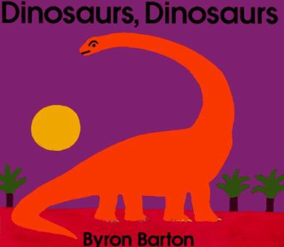 Cover image for Dinosaurs, dinosaurs