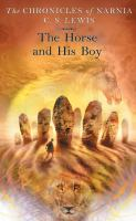 The+horse+and+his+boy by Lewis, C. S. (Clive Staples) © 1994 (Added: 2/15/17)
