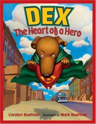 Details about Dex : The Heart of a Hero