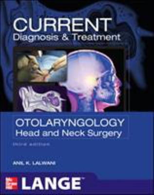 Current diagnosis & treatment in otolaryngology : head & neck surgery