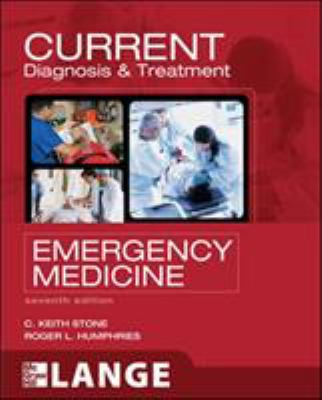 Current Diagnosis and Treatment: Emergency Medicine