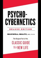 Psycho-cybernetics by Maltz, Maxwell © 2016 (Added: 1/16/18)