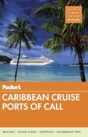 Fodor's Caribbean Cruise Ports Of Call by Stallings, Doug, editor © 2017 (Added: 2/17/17)
