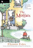The+moffats by Estes, Eleanor © 2001 (Added: 5/20/16)