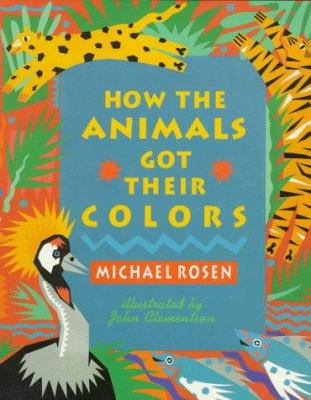 How the Animals Got their Colors catalog link