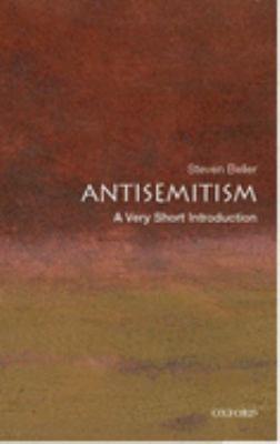 Antisemitism: a very short history by Steven Beller