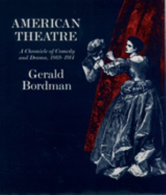 Cover art of American theatre: a chronicle of comedy and drama, 1869-1914 links to book record